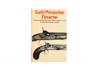 Early Percussion Firearms