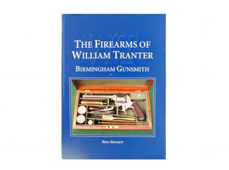 The Firearms of William Tranter