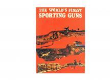 The Worlds Finest Sporting Guns
