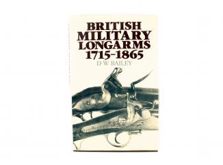British Military Longarms 1715 - 1865