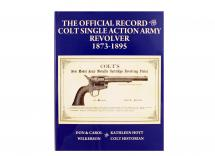 The Official Record of the Colt Single Action Army